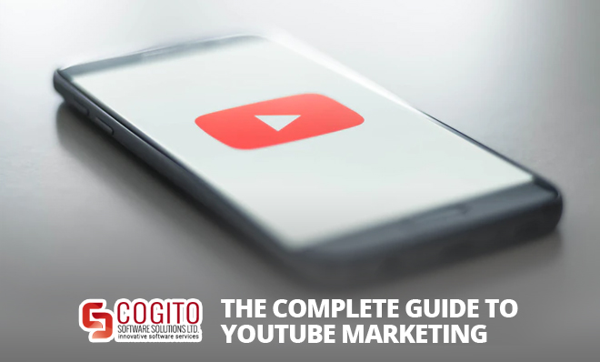 The Complete Guide to YouTube Marketing